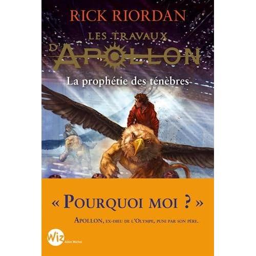 Les travaux d'Apollon, Tome 2 : La prophétie noire