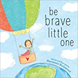 img - for Be Brave Little One book / textbook / text book