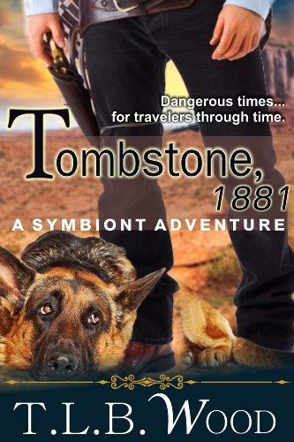 Melissa Anne Wood (Tombstone, 1881 (The Symbiont Time Travel Adventures Series, Book 2))