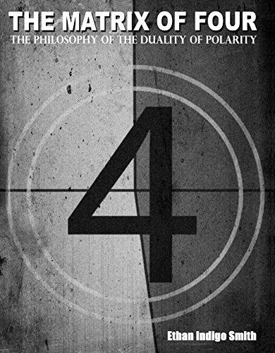 The Matrix of Four The Philosophy of the Duality of - Matrix Systems Label
