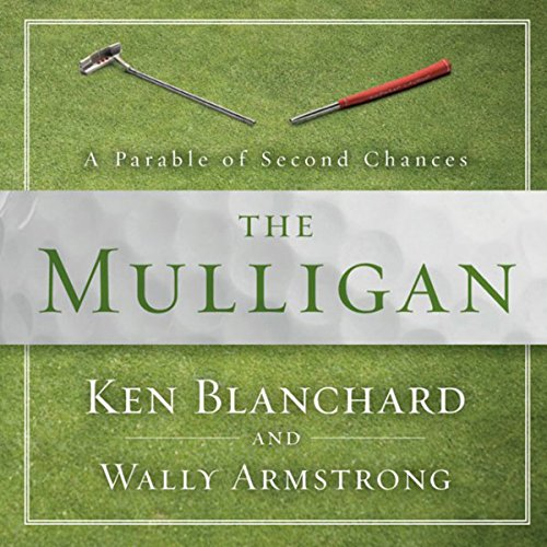 The Mulligan: A Parable of Second Chances Audiobook [Free Download by Trial] thumbnail