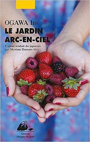 Amazon.fr - Le jardin arc-en-ciel - Ito Ogawa, Myriam Dartois-Ako ...
