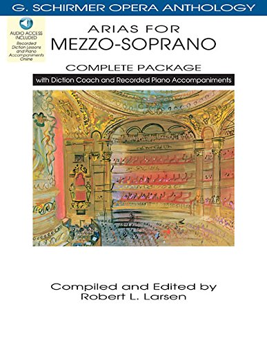 Arias for Mezzo-Soprano - Complete Package: with Diction Coach and Accompaniment Audio Online G. Schirmer Opera Anthology