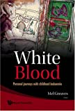 White Blood, Greaves, 981279039X