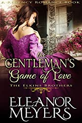 The Gentleman's Game of Love (A Regency Romance Book): The Elkins Brothers