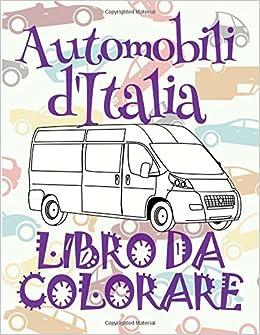 Buy Automobili Ditalia Auto Disegni Da Colorare Libro Da Colorare