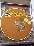 97x Green Room Volume Five