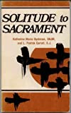 img - for Solitude to Sacrament book / textbook / text book