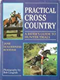 Practical Cross-Country, Jane Holderness-Roddam, 0706371348