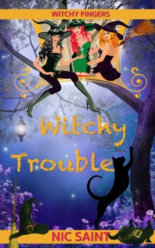 Witchy Trouble (Witchy Fingers) (Volume 1)