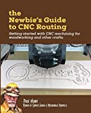 The Newbie's Guide to CNC Routing: Getting started
