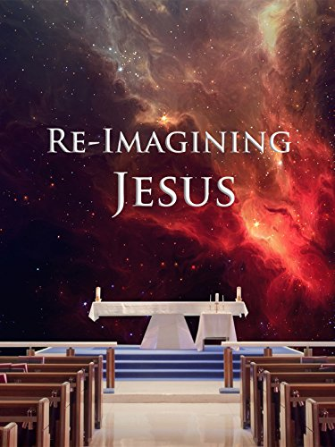 (Re-Imagining Jesus)