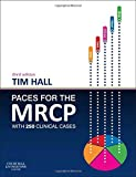 PACES for the MRCP: with 250 Clinical Cases, 3e (MRCP Study Guides)