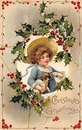 Christmas Greetings Girl with Puppy Holly Border Winsch Postcard ()