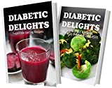 juicer delight - Sugar-Free Juicing Recipes and Sugar-Free Recipes For Auto-Immune Diseases: 2 Book Combo (Diabetic Delights)