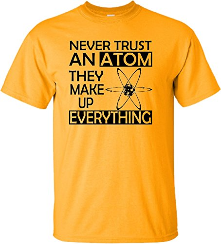 YM 10-12 Gold Youth Never Trust An Atom They Make Up Everything Science T-Shirt