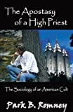 The Apostasy of a High Priest, Park Romney, 074146294X