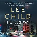 The Hard Way: Jack Reacher 10 | Lee Child