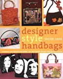 Designer Style Handbags, Sherri Haab, 0823012883
