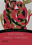 Exploring Family Theories 3rd Edition
