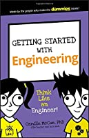 Getting Started With Engineering: Think Like An