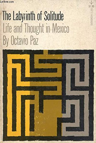 The Labyrinth of Solitude: Life and Thought in Mexico for sale  Delivered anywhere in USA