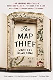 The Map Thief: The Gripping Story of an Esteemed