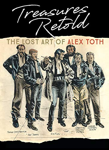 Pdf Comics Treasures Retold: The Lost Art of Alex Toth