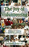 img - for The Joy of Volunteering - working and surviving in developing countries book / textbook / text book