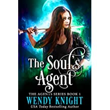The Soul's Agent (The Agents Series Book 1)