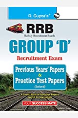 Indian Railways: Group 'D' Previous Years' Papers & Practice Test Papers (Solved) Paperback
