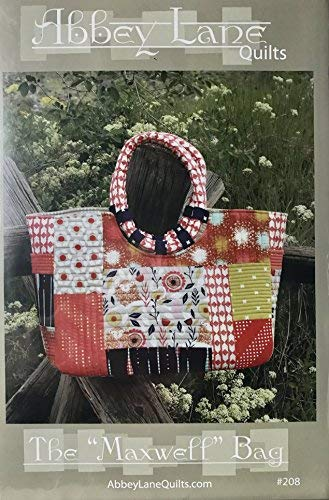 The Maxwell Bag Purse Sewing Pattern by Abbey Lane Quilts (Quilted Patterns Bag)