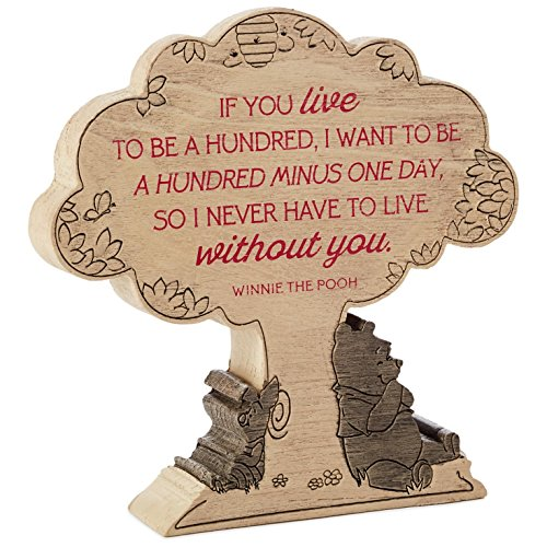 HMK Hallmark Winnie the Pooh Live to Be a Hundred Quote Sign