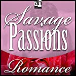 Savage Passions | Cassie Edwards