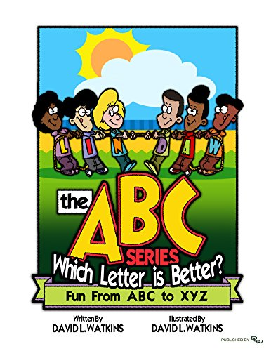Which Letter is Better? (The ABC Series Book 2) by [Watkins, David L.]