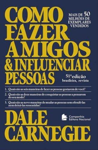 (Como Fazer Amigos e Influenciar Pessoas (Em Portugues do Brasil))