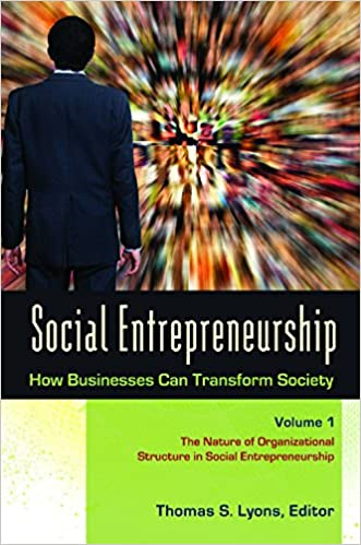 Book Social Entrepreneurship: How Businesses Can Transform Society