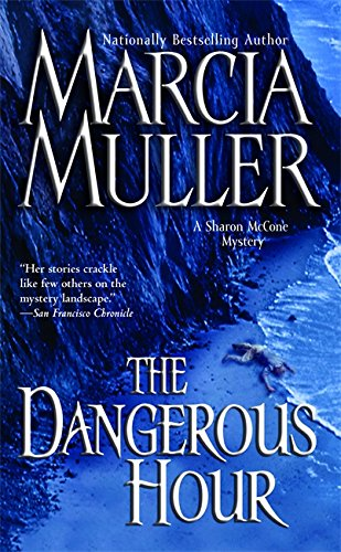 Read Online The Dangerous Hour (A Sharon McCone Mystery) pdf