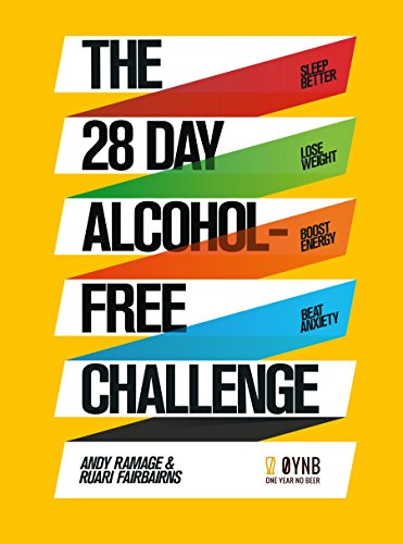 Beer Free - The 28 Day Alcohol-Free Challenge: Sleep Better, Lose Weight, Boost Energy, Beat Anxiety