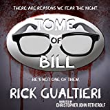 Bill the Vampire, Scary Dead Things, The Mourning Woods, and Holier Than Thou: The Tome of Bill Series: Books 1-4