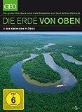 Die Erde von oben - GEO Edition - Die großen Flüsse