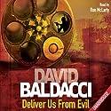 Deliver Us From Evil: Shaw, Book 2 Hörbuch von David Baldacci Gesprochen von: Ron McLarty