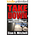 Take Down, Detective Danny Acuff 1-6 Complete Series