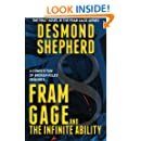Fram Gage and The Infinite Ability