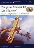 Groupe de Combat 12, 'les Cigognes', Jon Guttman, 1841767530