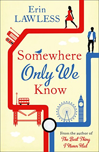 Somewhere Only We Know: The bestselling laugh out loud millenial romantic comedy by HarperImpulse