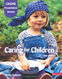 CACHE LEVEL 1 FOUNDATION AWARD IN CARING FOR CHILDREN, STUDENT BOOK,