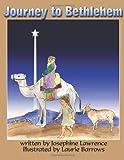 Journey to Bethlehem, Josephine Lawrence, 1492994928