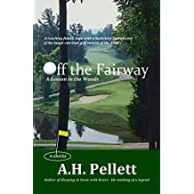 Off the Fairway - A Lesson in the Woods