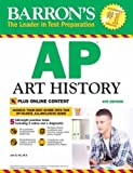 img - for Barron's AP Art History, 4th Edition: With Bonus Online Tests book / textbook / text book